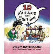 10 Minutes till Bedtime Board by Peggy Rathmann