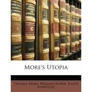 More's Utopia by Sir Thomas More