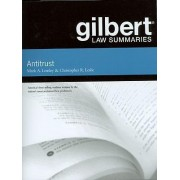 Gilbert Law Summaries on Antitrust by Mark Lemley