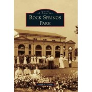 Rock Springs Park by Joseph A Comm