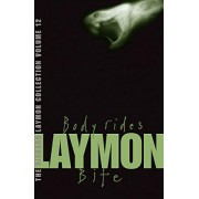 The Richard Laymon Collection: Body Rides & Bite v. 12 by Richard Laymon