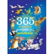 365 de povesti fascinante cu animale