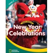 World Windows 3 (Social Studies): New Year Celebrations: Student Book by National Geographic Learning
