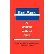 A World Without Jews by Karl Marx
