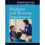 Deafness and Hearing Impairment by Farris Naffclayton
