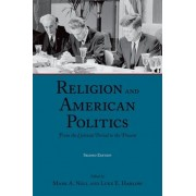 Religion and American Politics by Mark A. Noll