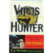 Virus Hunter by C. J. Peters