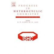 Progress in Heterocyclic Chemistry: Volume 18 by Gordon W. Gribble