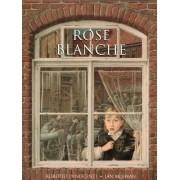 Rose Blanche by Ian McEwan