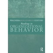 Readings in Organizational Behavior by John A. Wagner