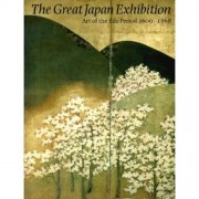 The Great Japan Exhibition - Art Of The Edo Period - 1600-1868 - Part I - 24/10/1981-20/12/1981 - Part Ii - 28/12/1981-21/02/1982