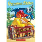 The Lost Treasure of the Emerald Eye by Geronimo Stilton