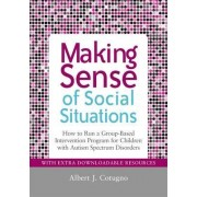 Making Sense of Social Situations by Albert Cotugno