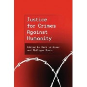 Justice for Crimes Against Humanity by Mark Lattimer