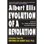 Albert Ellis: Evolution of a Revolution by James McMahon