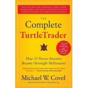 The Complete Turtletrader by Michael W. Covel