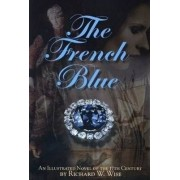 French Blue by Richard W. Wise