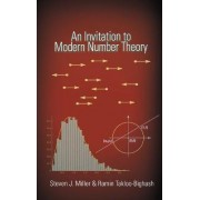 An Invitation to Modern Number Theory by Steven J. Miller