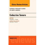 Endocrine Tumors, an Issue of Surgical Oncology Clinics of North America by Douglas L. Fraker