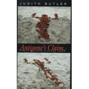 Antigone's Claim by Judith P. Butler