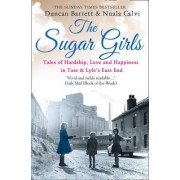 The Sugar Girls by Duncan Barrett