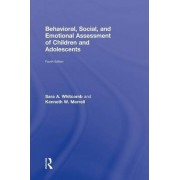 Behavioral, Social, and Emotional Assessment of Children and Adolescents by Sara A. Whitcomb