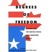 Degrees of Freedom by Keith G. Banting