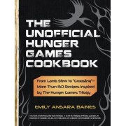 Unofficial Hunger Games Cookbook by Baines