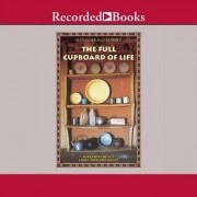 Full Cupboard of Life by Alexander McCall McCall Smith