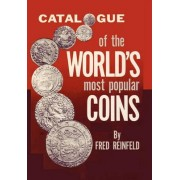 Catalogue of the World's Most Popular Coins by Fred Reinfeld