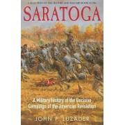 Saratoga by John F. Luzader