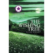 The Wishing Tree by Bevan Knight