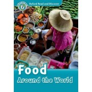 Oxford Read and Discover: Level 6: Food Around the World Audio CD Pack by Robert Quinn