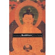 Introducing Buddhism by Chris Pauling