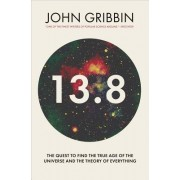 13.8: The Quest to Find the True Age of the Universe and the Theory of Everything