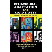 Behavioural Adaptation and Road Safety by Christina Rudin-brown