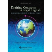 Drafting Contracts in Legal English by Cynthia M Adams