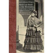 Notes on Spain and the Spaniards, in the Summer of 1859, with a Glance at Sardinia by James Johnston Pettigrew