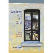 Windows into the Soul by Michael Radford Sullivan
