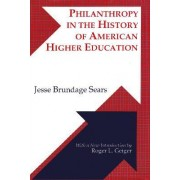 Philanthropy in the History of American Higher Education by Jesse Brundage Sears