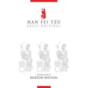 Basic Writings by Han Fei Tzu