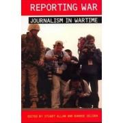 Reporting War by Stuart Allan