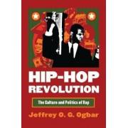 Hip-hop Revolution by Jeffrey O.G. Ogbar