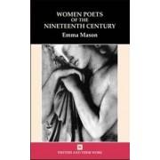 Women Poets of the 19th Century by Emma Mason