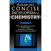 McGraw-Hill Concise Encyclopedia of Chemistry by McGraw-Hill Education