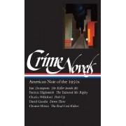 Crime Novels: American Noir of the 1950s Vol 2 by Jim Thompson