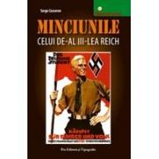 MINCIUNILE CELUI DE-AL III-LEA REICH.
