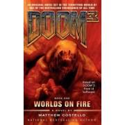 Doom 3: Worlds on Fire by Matthew Costello