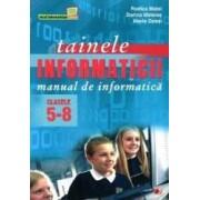Tainele Informaticii Clasa 5-8. Manual De Informatica Ed.9 - Rodica Matei