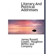 Literary and Political Addresses by James Russell Lowell